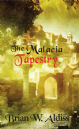 The Malacia Tapestry [Trade Paperback] Brian W. Aldiss